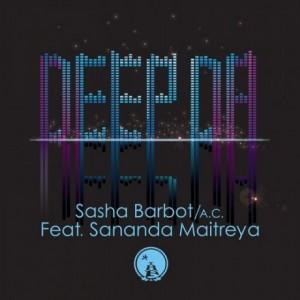 A.C.-Sasha-Barbot-Sananda-Maitreya-Deep-Da